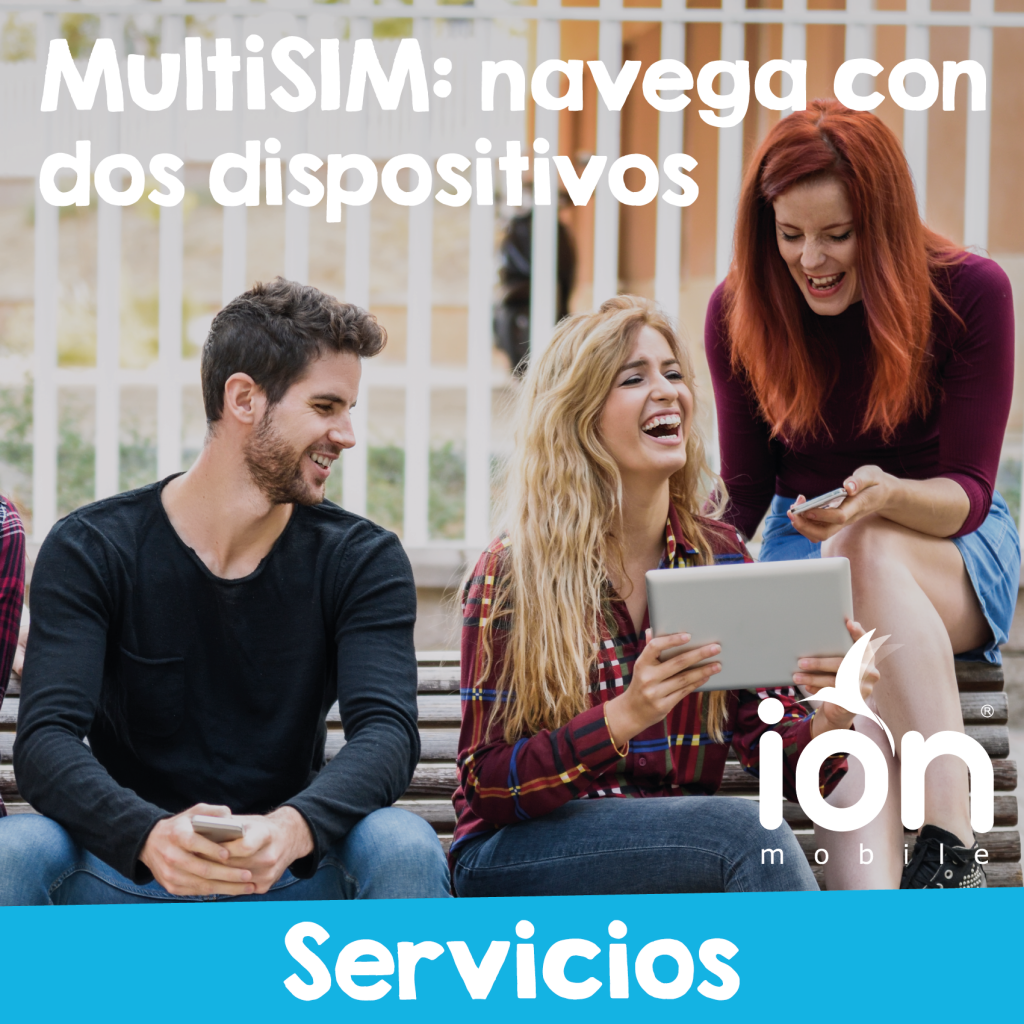 Multisim de ion mobile. Comparte tu número con tu movil y tablet en una sola factura.